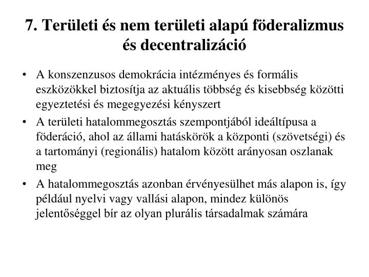 7. Területi és nem területi alapú föderalizmus és decentralizáció