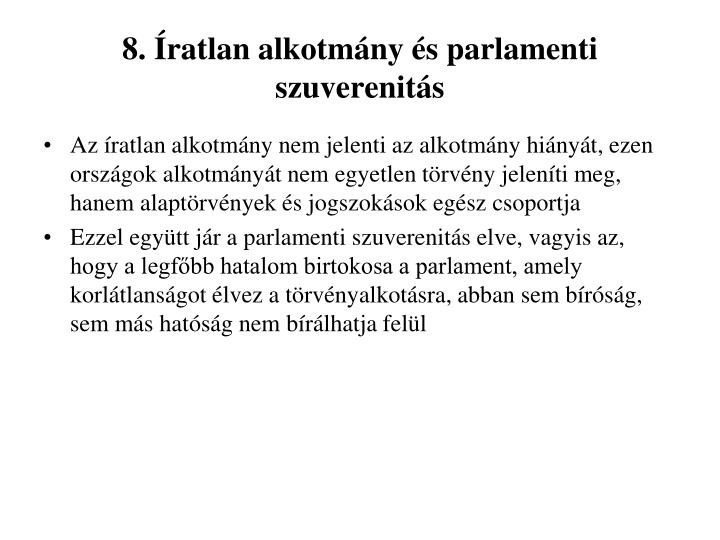 8. Íratlan alkotmány és parlamenti szuverenitás