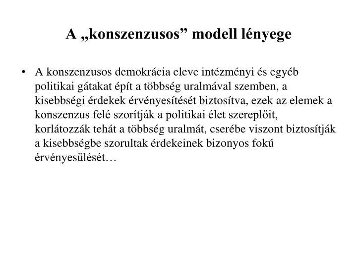 """A """"konszenzusos"""" modell lényege"""
