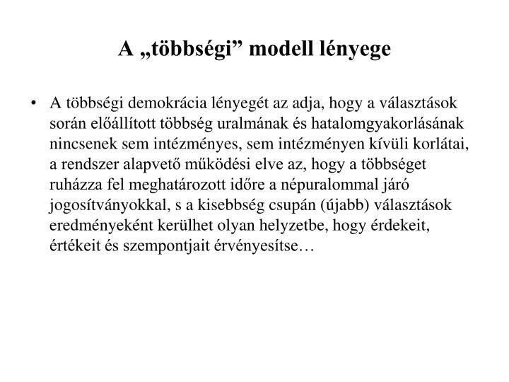 """A """"többségi"""" modell lényege"""