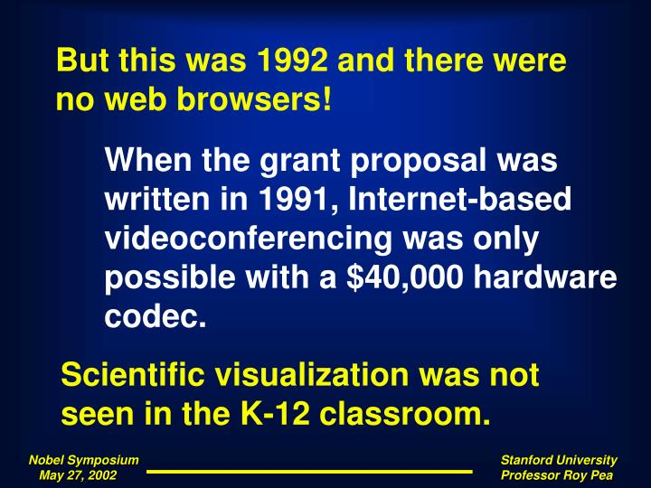 But this was 1992 and there were no web browsers!