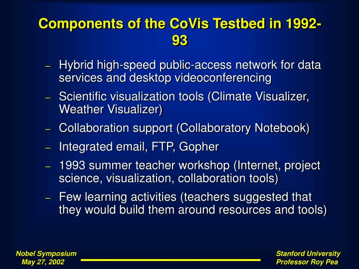 Components of the CoVis Testbed in 1992-93