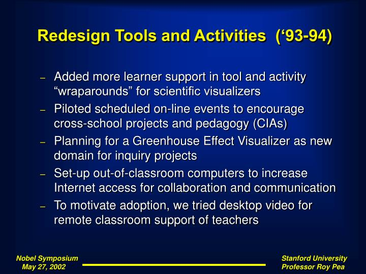 Redesign Tools and Activities  ('93-94)