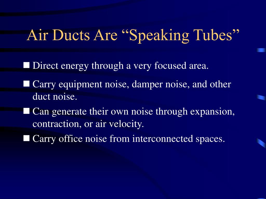 """Air Ducts Are """"Speaking Tubes"""""""
