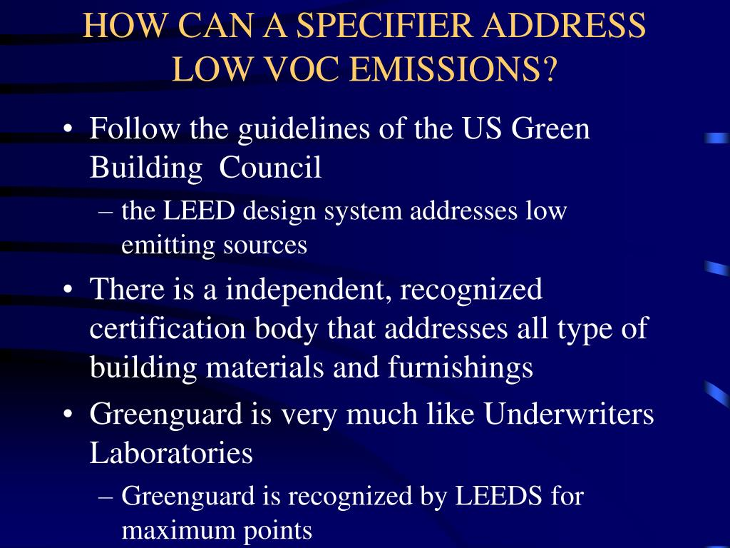 HOW CAN A SPECIFIER ADDRESS LOW VOC EMISSIONS?