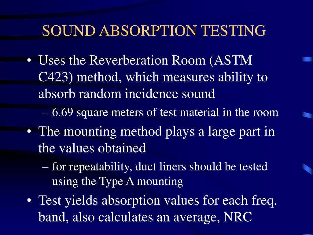 SOUND ABSORPTION TESTING