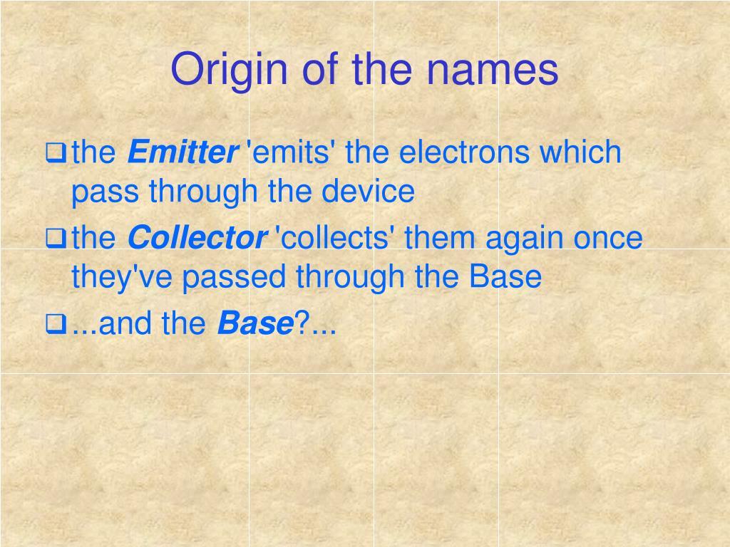 Origin of the names