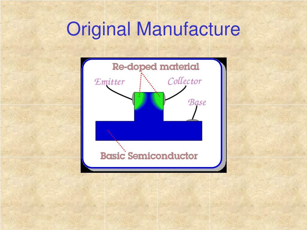 Original Manufacture