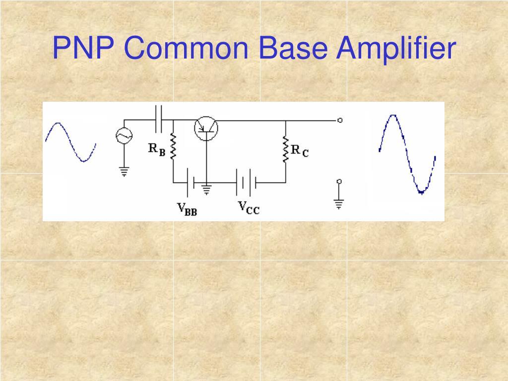 PNP Common Base Amplifier