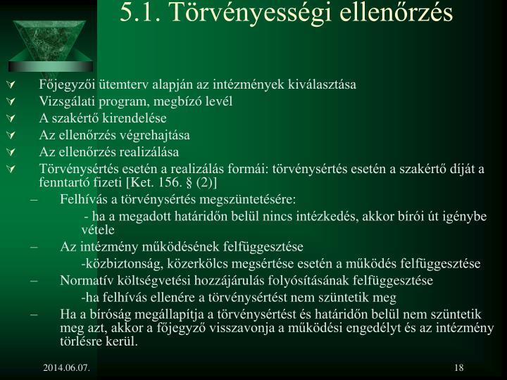 5.1. Törvényességi ellenőrzés