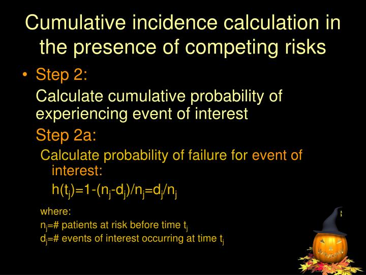 Cumulative incidence calculation in the presence of competing risks
