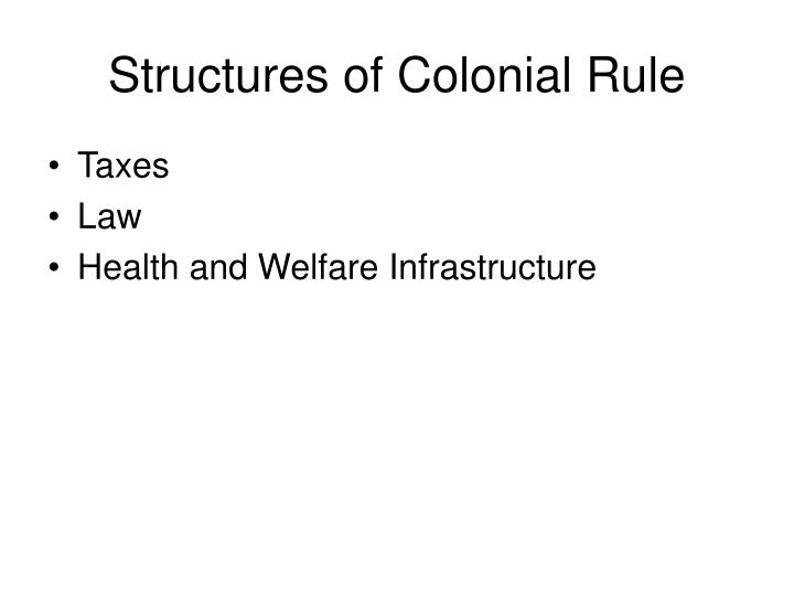 Structures of Colonial Rule