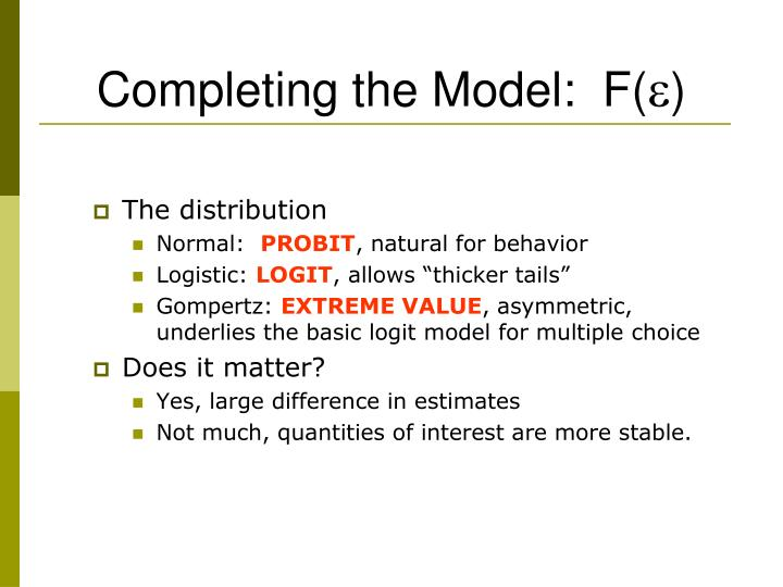 Completing the Model:  F(