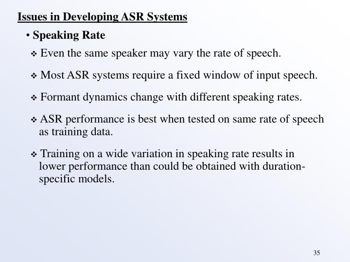 Issues in Developing ASR Systems