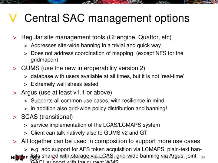 Central SAC management options