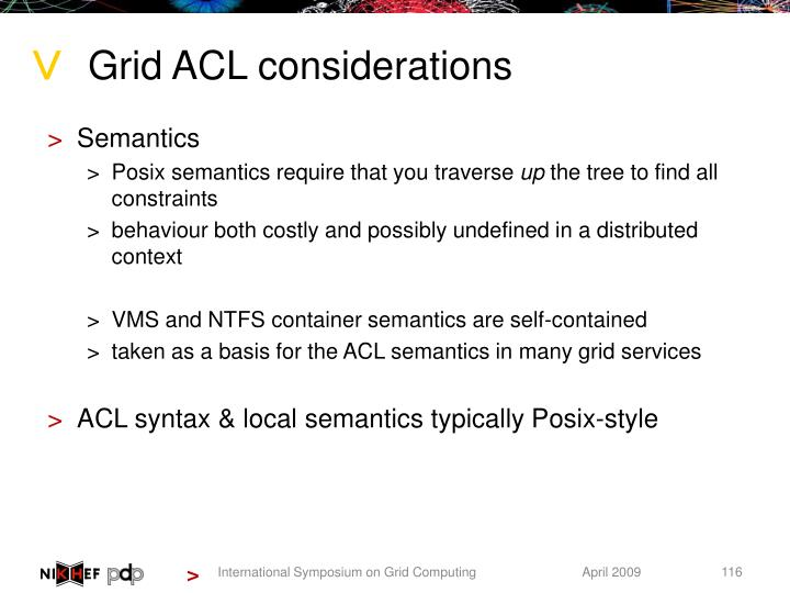 Grid ACL considerations