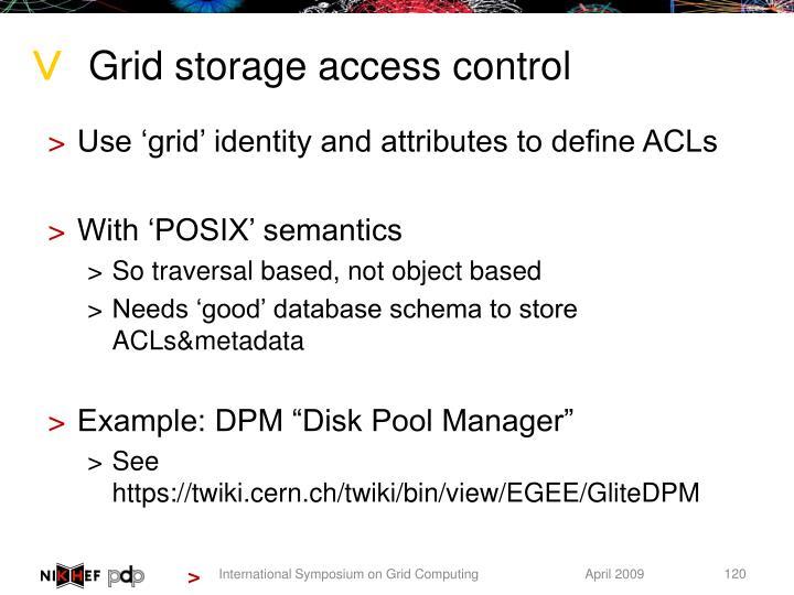 Grid storage access control