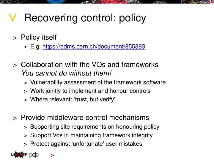 Recovering control: policy