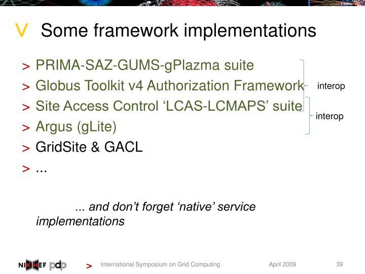 Some framework implementations