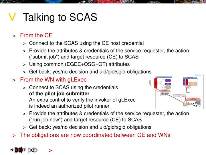 Talking to SCAS