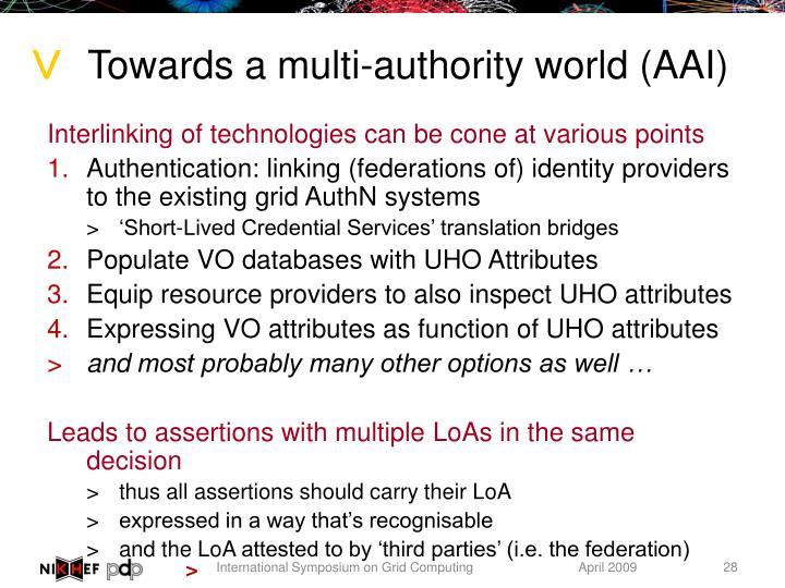 Towards a multi-authority world (AAI)