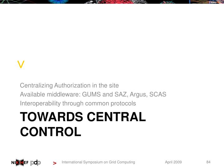 Centralizing Authorization in the
