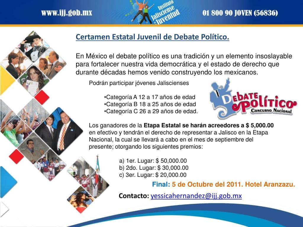 Certamen Estatal Juvenil de Debate Político.