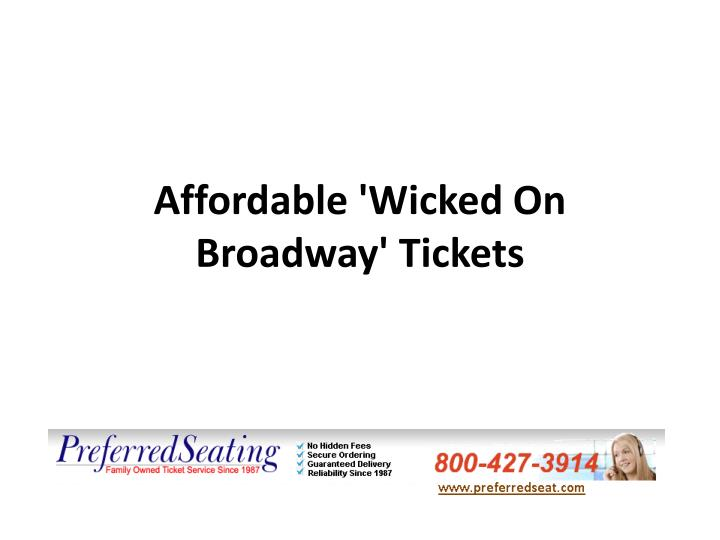 Affordable wicked on broadway tickets