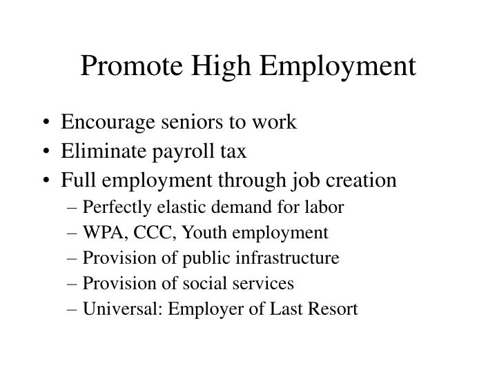 Promote High Employment