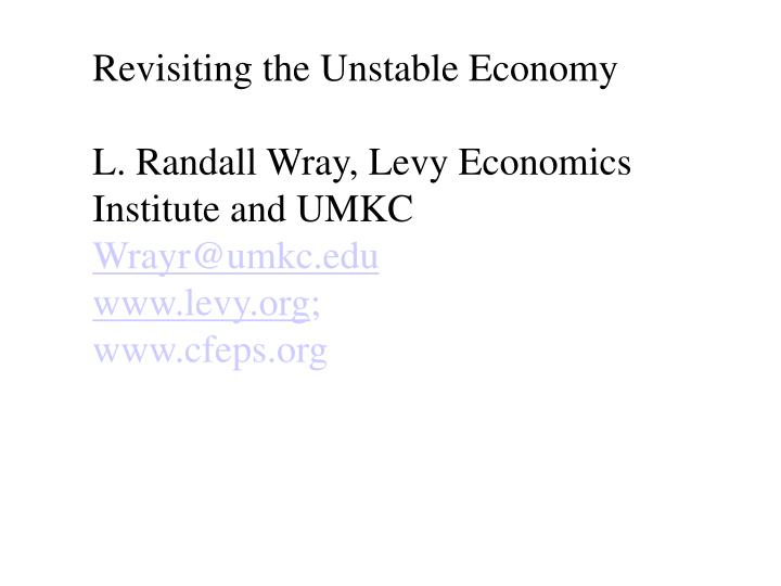 Revisiting the Unstable Economy
