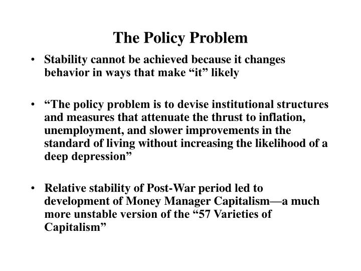 The Policy Problem