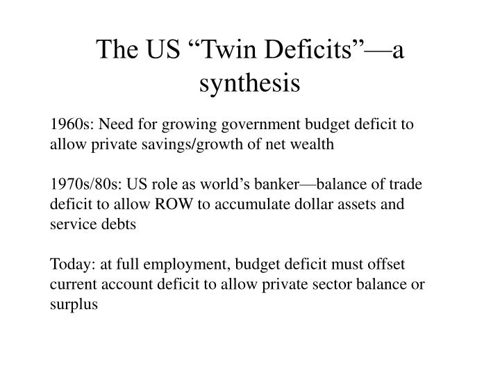 "The US ""Twin Deficits""—a synthesis"