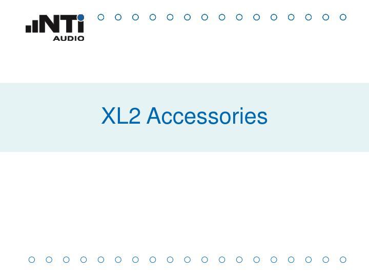 XL2 Accessories