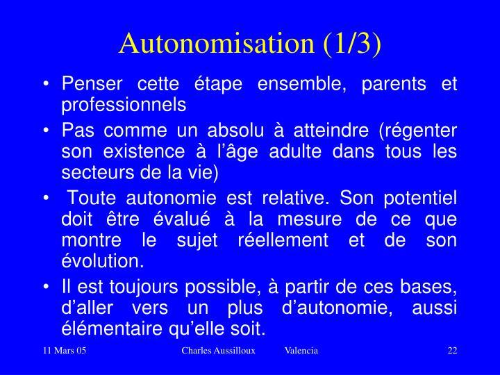 Autonomisation (1/3)