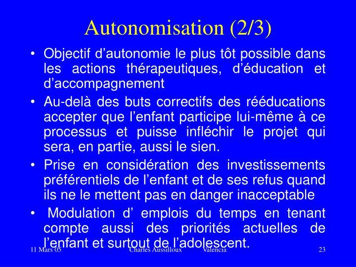 Autonomisation (2/3)
