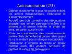 autonomisation 2 3