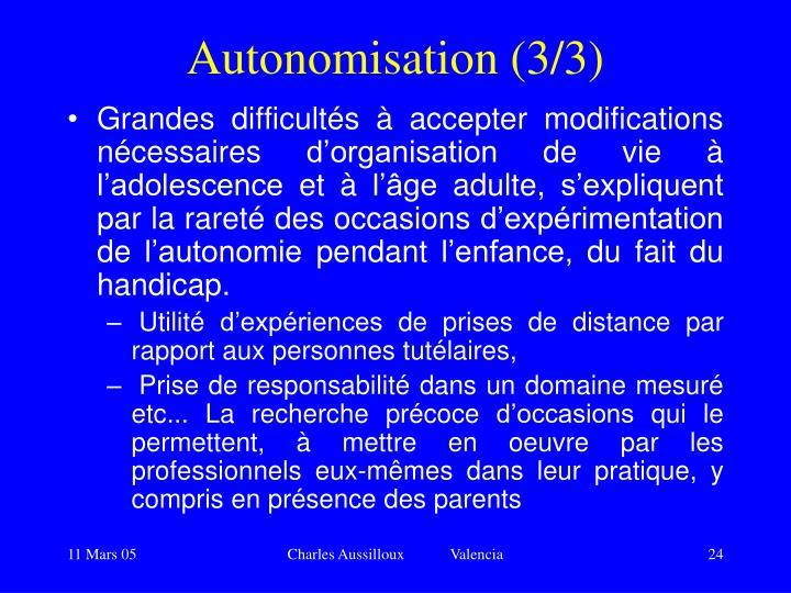 Autonomisation (3/3)