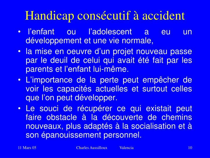 Handicap consécutif à accident