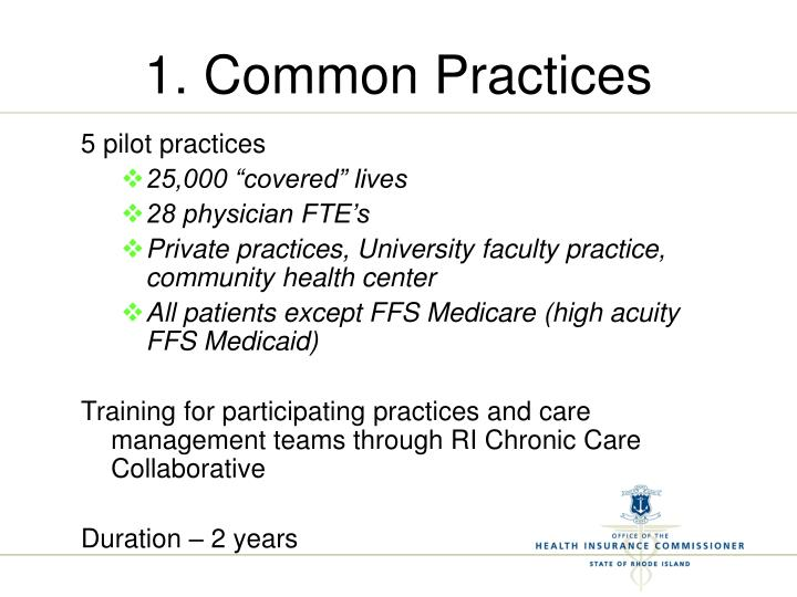 1. Common Practices