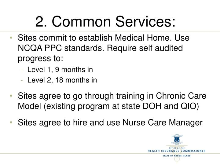 2. Common Services: