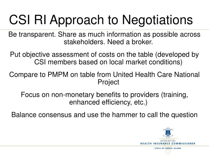 CSI RI Approach to Negotiations