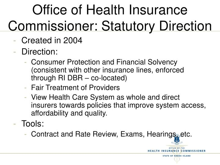 Office of health insurance commissioner statutory direction