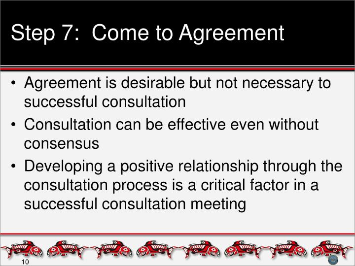 Step 7:  Come to Agreement