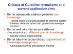 critique of guideline formalisms and current application aims