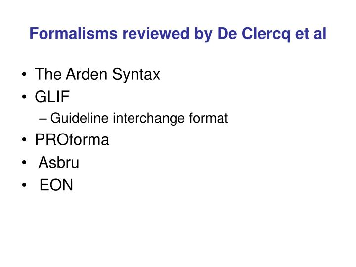 Formalisms reviewed by De Clercq et al
