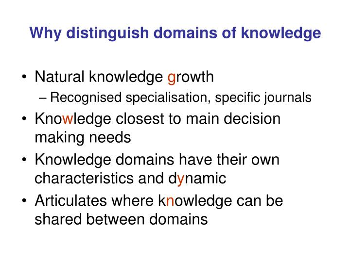 Why distinguish domains of knowledge