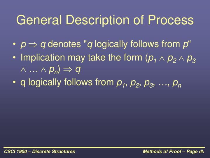 General Description of Process
