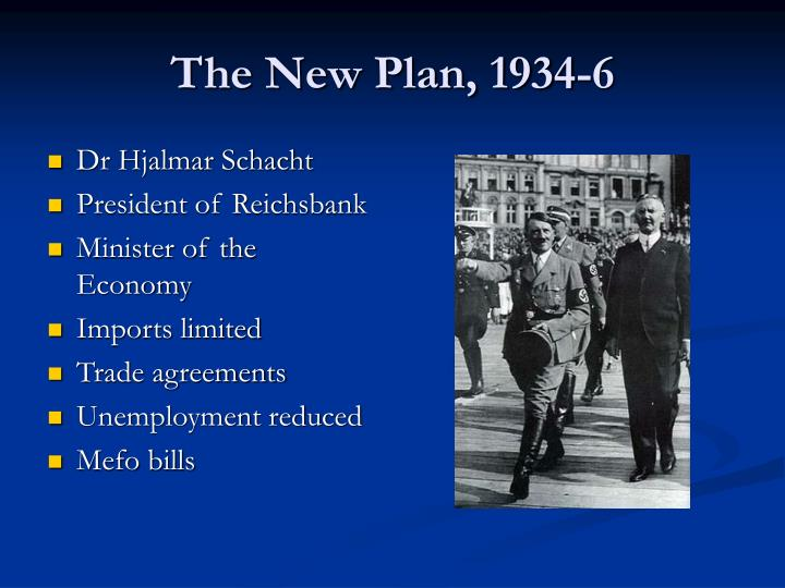 The New Plan, 1934-6