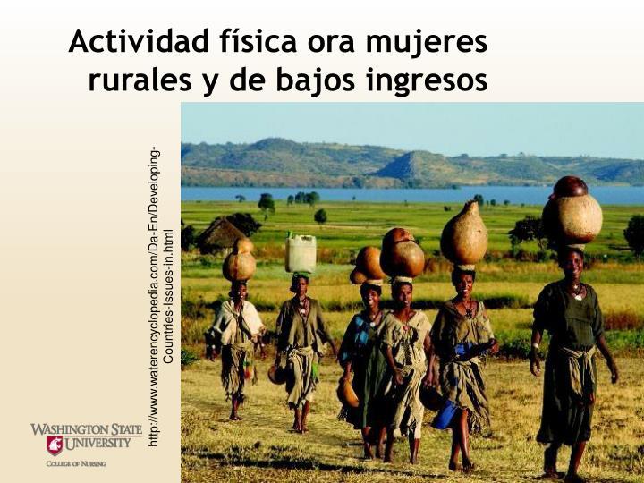 Actividad física ora mujeres rurales y de bajos ingresos