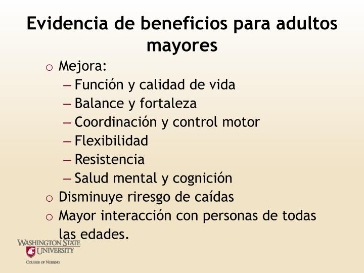 Evidencia de beneficios para adultos mayores